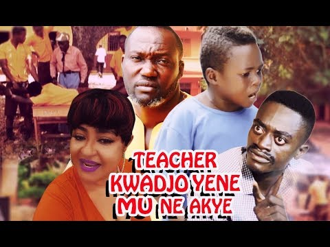 TEACHER KWADJO YENE MU NE AKYE  LATEST KUMAWOOD  GHANA TWI MOVIE