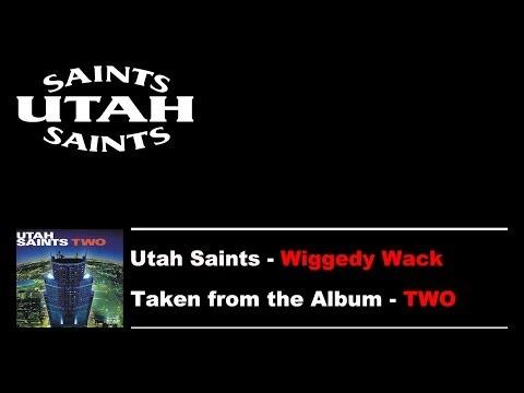 Utah Saints - Wiggedy Wack mp3