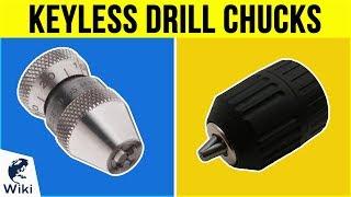 10 Best Keyless Drill Chucks 2019