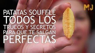 PATATAS SOUFFLÉ | Las mejores guarniciones con patata