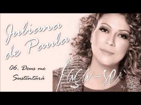 Juliana de Paula - Deus Me Sustentará