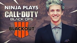 Ninja Plays COD Black Ops 4 BLACKOUT
