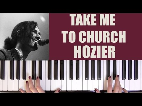HOW TO PLAY: TAKE ME TO CHURCH - HOZIER