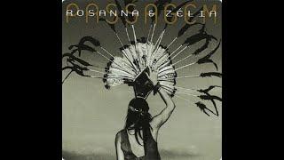 Rosanna e Zélia - Sobre a solidão (Passagem, 1997)