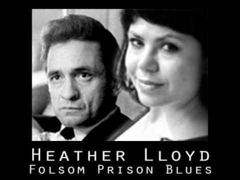 Heather Lloyd - Folsom Prison Blues