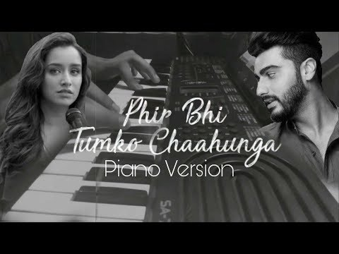 Phir Bhi Tumko Chahunga | Arijit Singh | Piano Unplugged Edition | The Murad Anwar