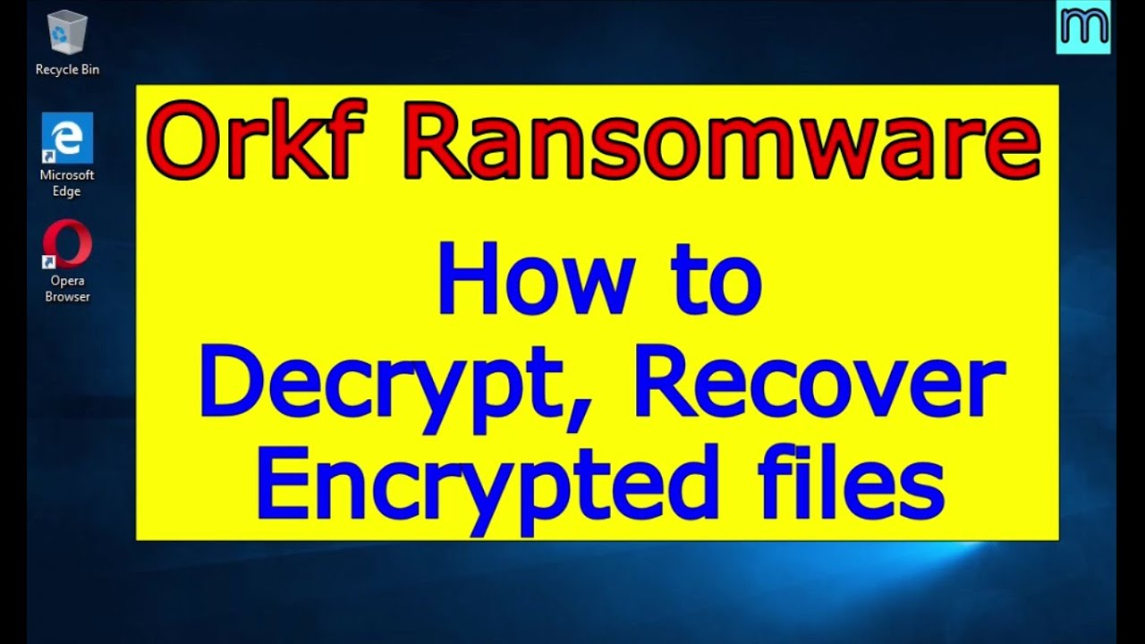 Download Orkf virus (ransomware). How to decrypt .Orkf files. Orkf File Recovery Guide.