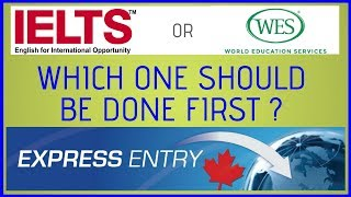 🇨🇦 Canada PR: IELTS or ECA which one should be done first ?
