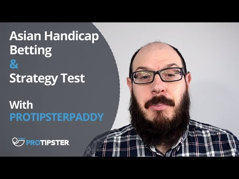 Asian Handicap Betting | Handicap Betting Explained | Asian Handicap Betting Strategy