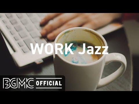 WORK Jazz: Good Mood Jazz Coffee & Morning Bossa Nova Music for Happy Day