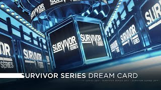 WWE Survivor Series 2017 - Dream Card