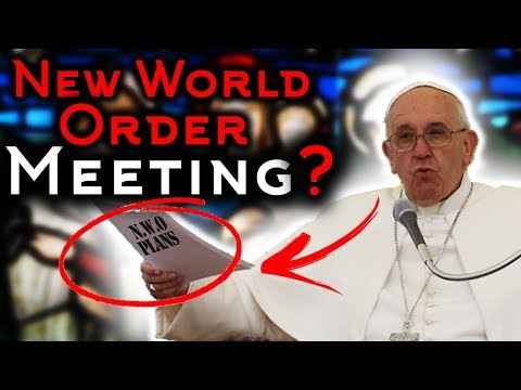 PROPHECY ALERT: POPE'S NEW WORLD ORDER MEETING FULFILLS END TIME BIBLE PROPHECY!!!