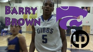 Barry Brown- Official Senior Season Mixtape! Kansas State Bound Guard Makes it Look EASY!
