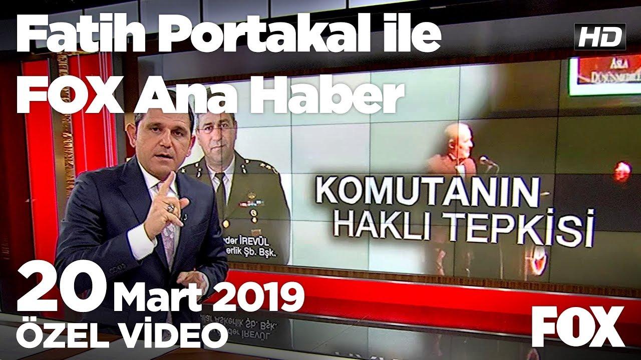 Komutanın haklı tepkisi... 20 Mart 2019 Fatih Portakal ile FOX Ana Haber