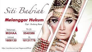 Gambar cover Siti Badriah - Melanggar Hukum (Audio Video)