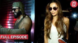 Ranveer To Play Bisexual In Padmavati |  Malaika Dating A Restraunt Chain Owner And More