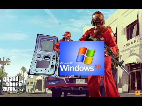Пойдет ли GTA 5 на Windows XP