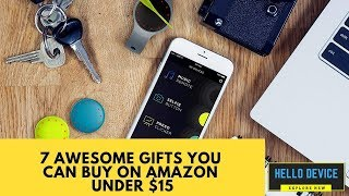 7 Awesome Gifts UNDER $15 You Can Buy On Amazon   YouTube