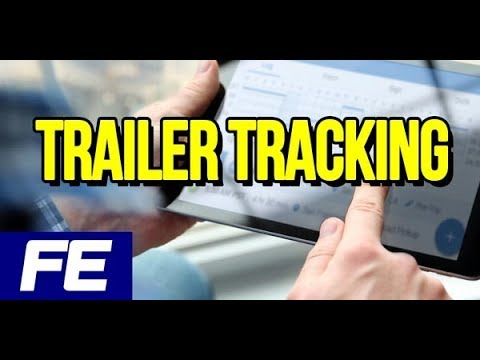 Let's talk trailer tracking