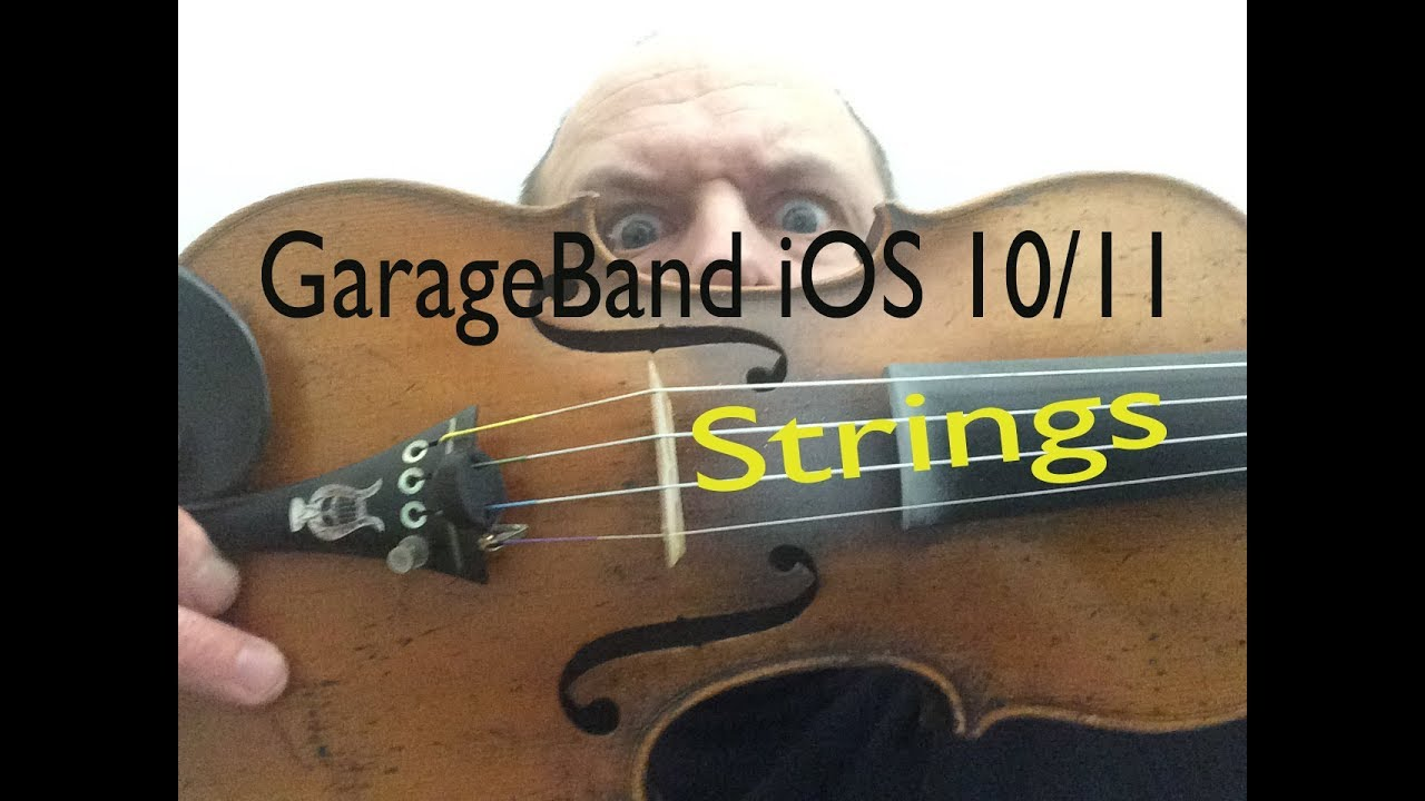 GarageBand for iOS 10 / 11: STRINGS! Incredible sounds and functionality