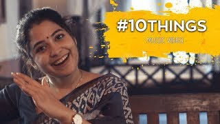 10 THINGS - MUSIC VIDEO | Damini Bhatla