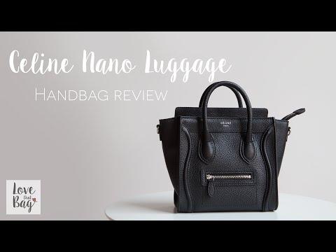 c88c11c8e Handbag Review: Celine Nano Luggage - YouTube