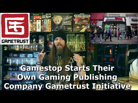 Gamestop Starts Their Own Gaming Publishing Company - Gametrust Initiative - AlphaOmegaSin