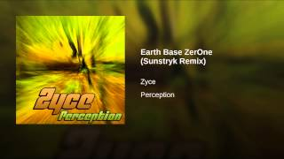 Earth Base ZerOne (Sunstryk Remix)