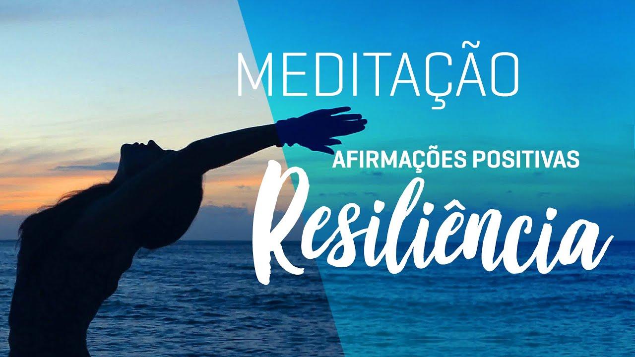 Afirmações Positivas | Resiliência, Entrega, Confiança, Empoderamento
