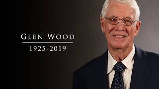 Looking back on the life of Glen Wood