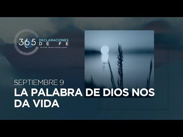 Septiembre 9 - La palabra de Dios nos da vida - #DeclaracionesDeFe