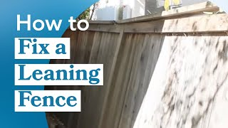 How To Fix A Leaning Fence