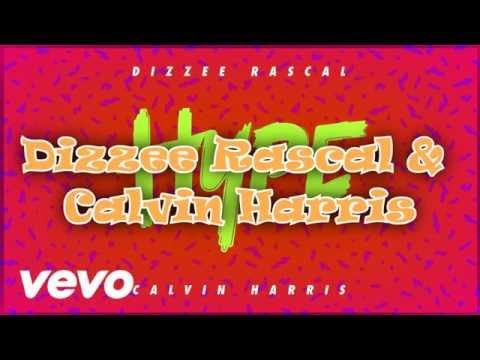 Dizzee Rascal & Calvin Harris - Hype (Lyrics)