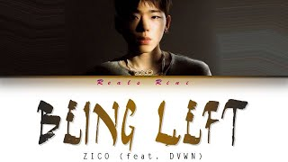 Download lagu BEING LEFT - ZICO feat. DVWN (지코 feat. 다운) - [Color Coded Lyrics/가사 HAN ROM INDO]