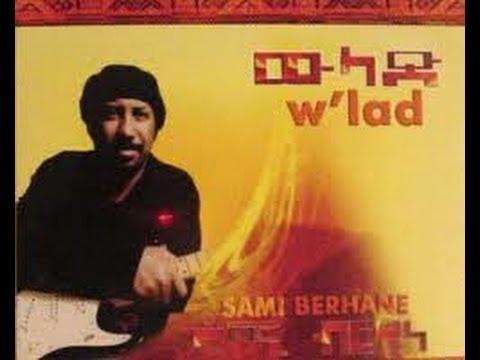Sami Berhane music