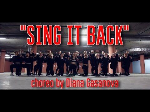 """Sing It Back"". Choreo By Diana Gasanova   LeggoDS   Video By KAVAL"