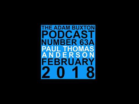 PHANTOM THREAD    Paul Thomas Anderson on the Adam Buxton Podcast