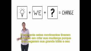 A História da Mudança (The Story of Change) - 2012