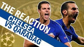 Zappacosta Scores A Screamer. Watch The Goals & More From Chelsea vs Qarabag | The Reaction