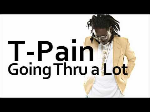 T-Pain ~ Thru A Lot (ft. Bonecrusher)