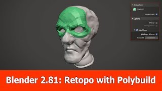 Blender 2.8 Retopology with Polybuild Tool