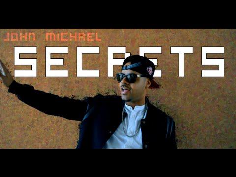John Michael - Secrets (Official Music Video)