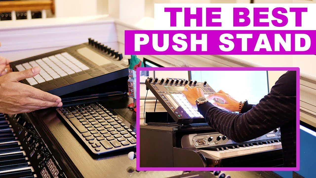 Best Ableton Push Stand For Push Novation Launchpad