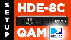 How to Set Up HDE-8C-QAM for DIRECTV