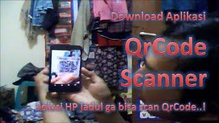 download aplikasi scan qrcode atau barcode dan cara menggunakanmya