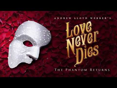 Broadway Balances America Teaser: The Story of LOVE NEVER DIES