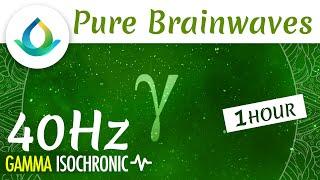 Pure Gamma Waves (40 Hz) | Improve Focus & Learning ◑ 1hr Isochronic Tones ❁ Gaia Meditation