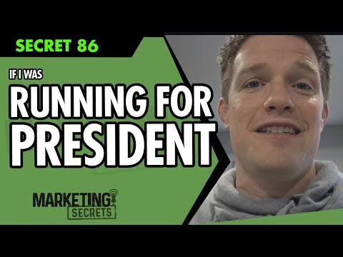 If I Was Running For President (Or Any Political Office)...