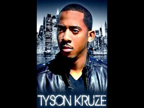 Tyson Kruze - (Trey Songz (