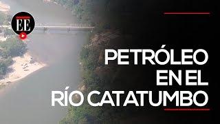 Desastre ambiental en el río Catatumbo tras el atentado contra Caño Limón - Coveñas | El Espectador